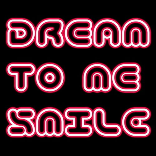 Smile de Dream to Me