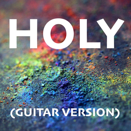Holy (Guitar Version) by Acoustica
