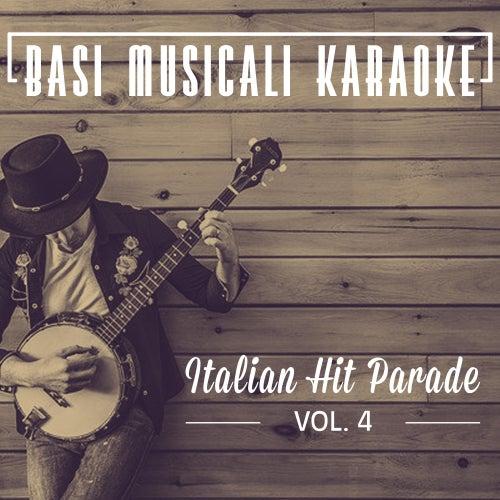 Basi Musicali Karaoke: Italian Hit Parade, Vol. 4 by Il Laboratorio del Ritmo