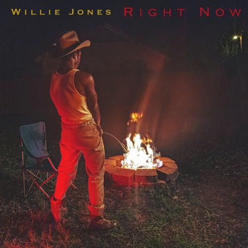 Right Now di Willie Jones