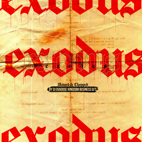 Exodus (Slowed & Chopped) by Lucky Luciano