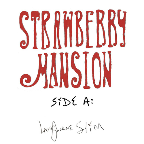 Strawberry Mansion - Side A von Langhorne Slim