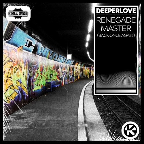 Renegade Master (Back Once Again) von A Deeper Love