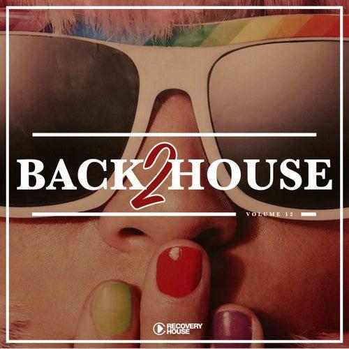 Back 2 House, Vol. 12 de Various Artists