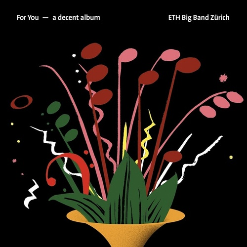 For You - A Decent Album by ETH Big Band Zürich