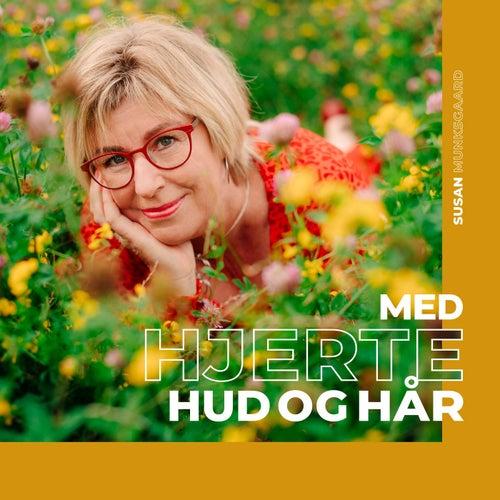 Med hjerte hud og hår by Susan Munksgaard