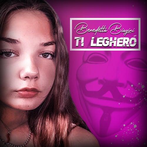 Ti legherò (Radio Edit) by Benedetta Biagini