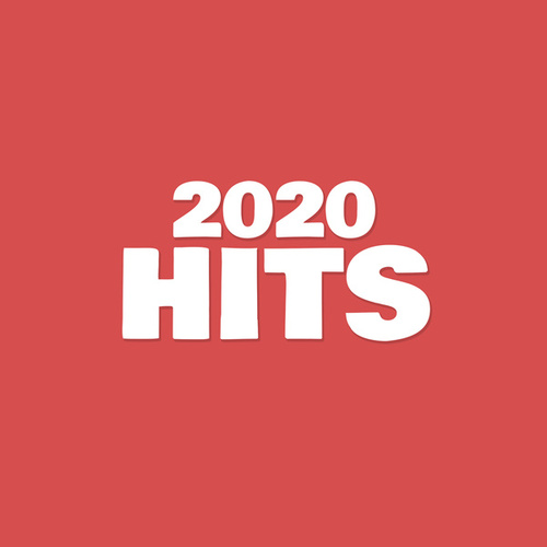 2020 Hits by Various Artists