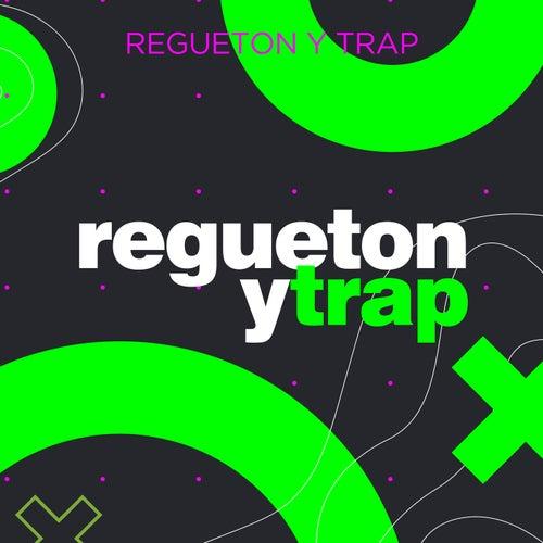 Regueton y Trap von Various Artists