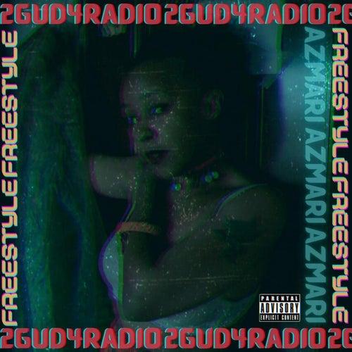 2Gud4Radio Freestyle by Azmari