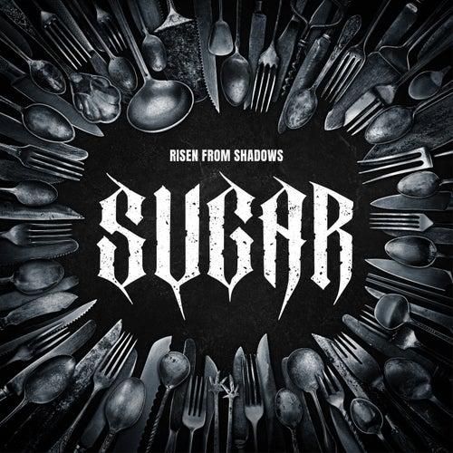 Sugar de Risen from Shadows