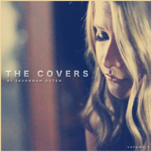 The Covers, Vol. 1 by Savannah Outen