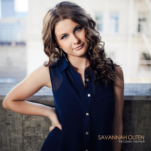 The Covers, Vol. 3 by Savannah Outen
