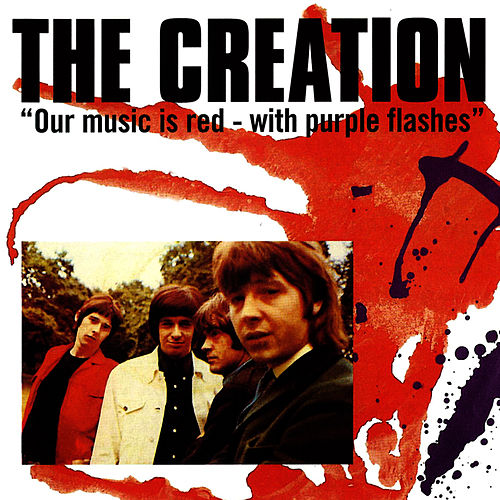Our Music Is Red  - With Purple Flashes by The Creation