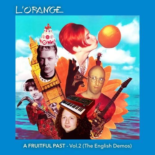 A Fruitful Past, Vol. 2 (The English Demos) by L'Orange