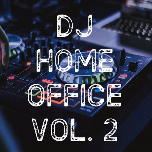 DJ Home Office Vol. 2 de Various Artists