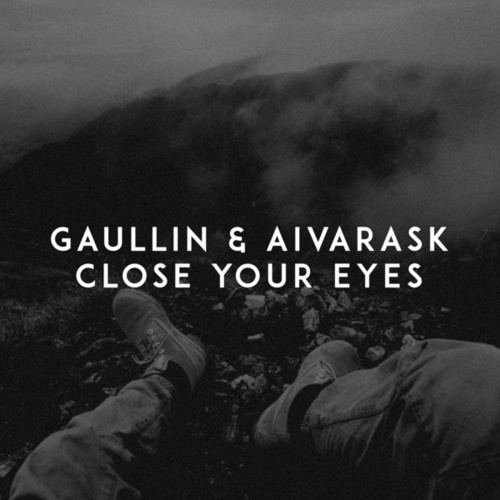 Close Your Eyes de Gaullin