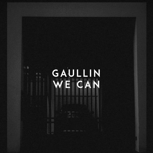 We Can de Gaullin