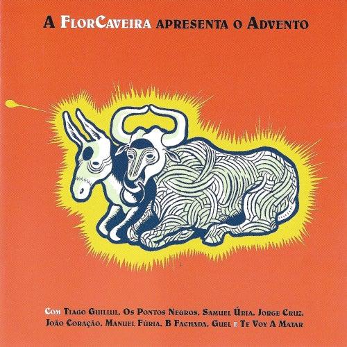 A FlorCaveira Apresenta o Advento de Vários intérpretes