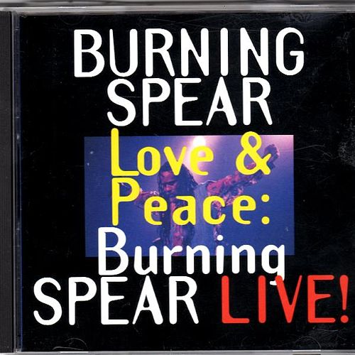 Love & Peace by Burning Spear