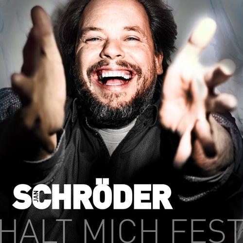 Halt mich fest by Jan Schröder