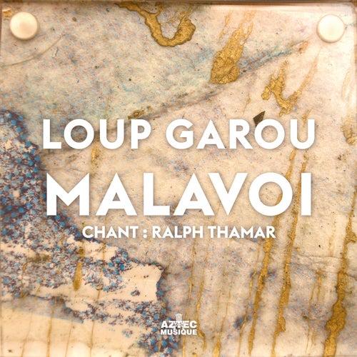Loup Garou by Malavoi