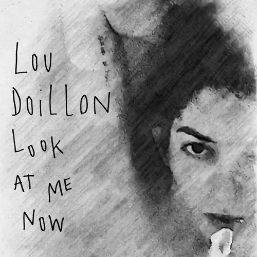 Look at Me Now de Lou Doillon