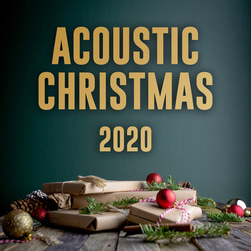 Acoustic Christmas 2020 - Xmas Chill Acustic by Various Artists
