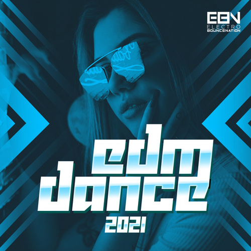 EDM Dance 2021 by Various Artists