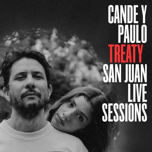 Treaty (San Juan Live Sessions) von Cande y Paulo