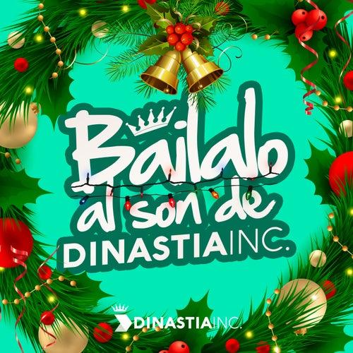 Báilalo al Son de Dinastía INC by German Garcia