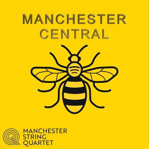 Manchester Central by Manchester String Quartet