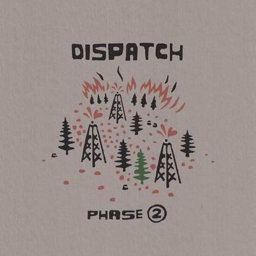 Phase 2 by Dispatch