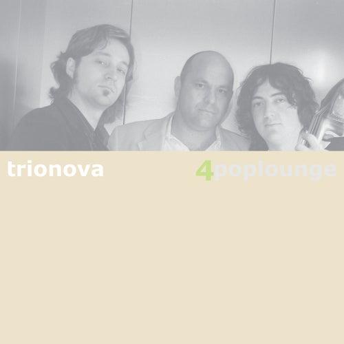 Poplounge 4 von Trio Nova