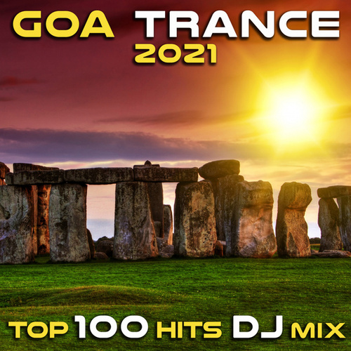 Goa Trance 2021 Top 100 Hits DJ Mix by Dr. Spook