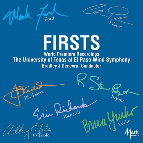 Firsts by The University of Texas at El Paso Wind Symphony