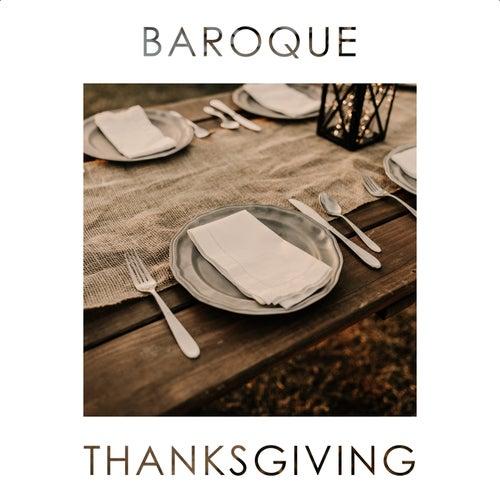 Baroque Thanksgiving von Carl Philipp Emanuel Bach