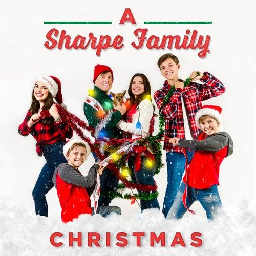 A Sharpe Family Christmas von Sharpe Family Singers