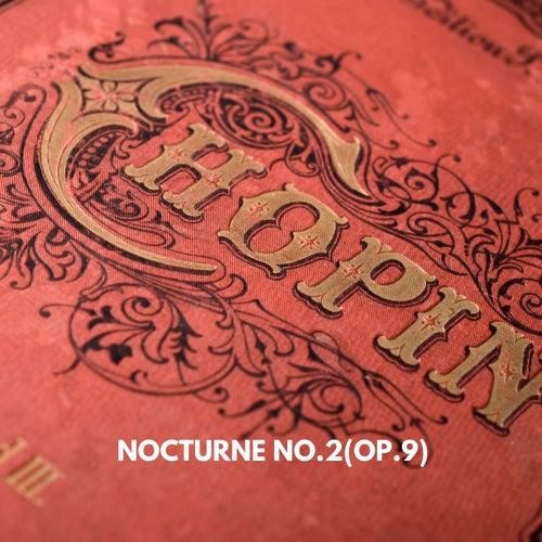 Nocturne, Op. 9 No.2 (Piano Version) von Angel Lover