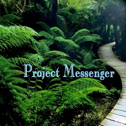 Project Messenger by Kenneth Roy