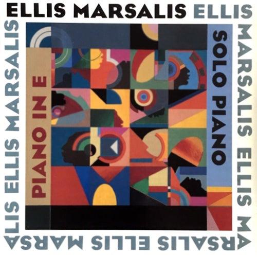 Piano In E: Solo Piano by Ellis Marsalis
