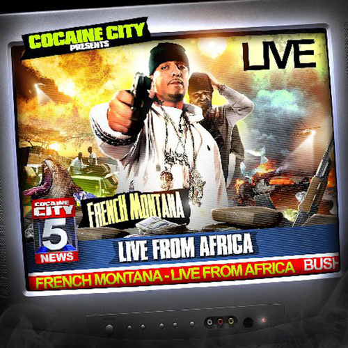 Live From Africa de French Montana