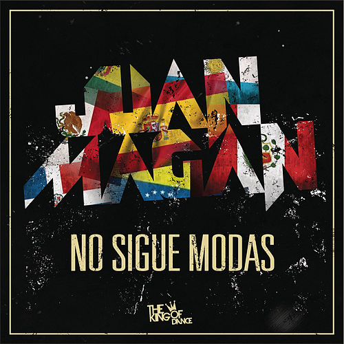 No Sigue Modas de Juan Magan