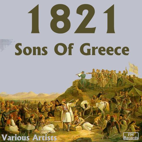 1821: Sons of Greece by Hellenic Music Archive Ensemble