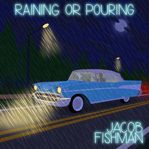 Raining or Pouring by Jacob Fishman