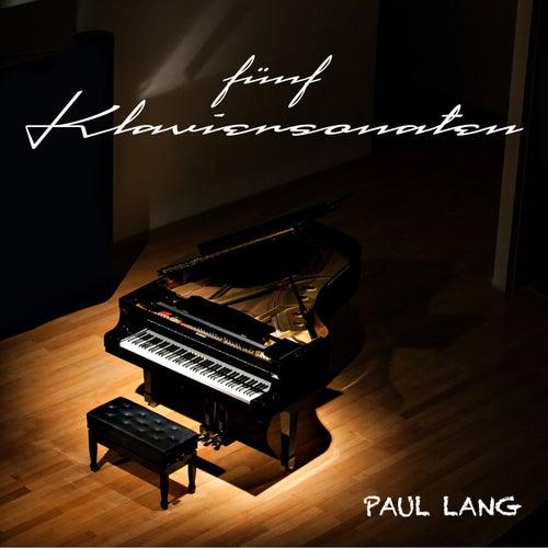 Fünf Klaviersonaten de Paul Lang