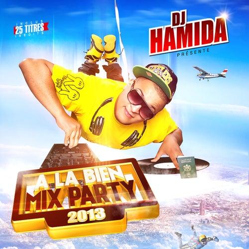A La Bien Mix Party 2013 ( Radio Edit ) by DJ Hamida