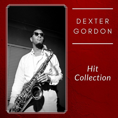 Hit Collection von Dexter Gordon