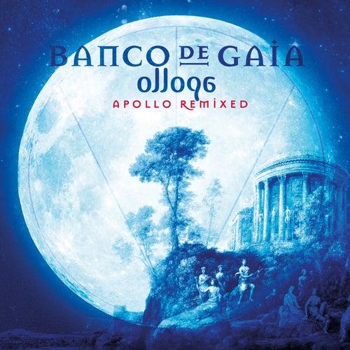 Ollopa: Apollo Remixed de Banco de Gaia