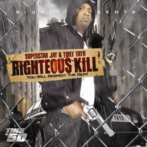 Righteous Kill by Tony Yayo